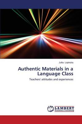 Authentic Materials in a Language Class (Paperback)