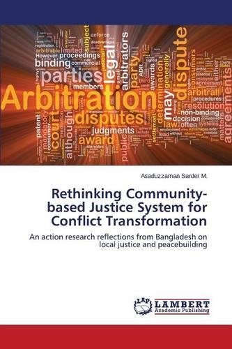 Rethinking Community-Based Justice System for Conflict Transformation (Paperback)