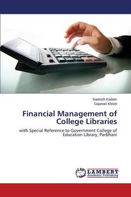 Financial Management of College Libraries (Paperback)