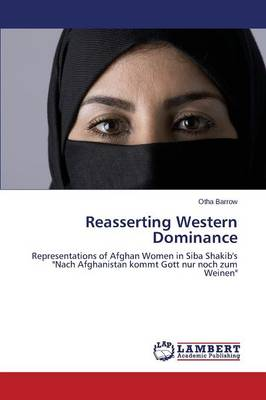Reasserting Western Dominance (Paperback)