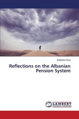 Reflections on the Albanian Pension System (Paperback)