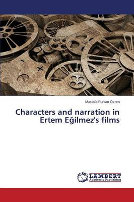 Characters and Narration in Ertem Egilmez's Films (Paperback)