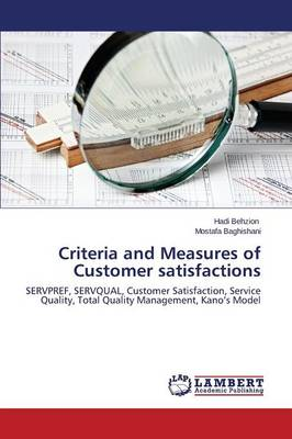 Criteria and Measures of Customer Satisfactions (Paperback)
