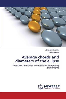 Average Chords and Diameters of the Ellipse (Paperback)