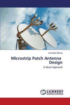 Microstrip Patch Antenna Design (Paperback)