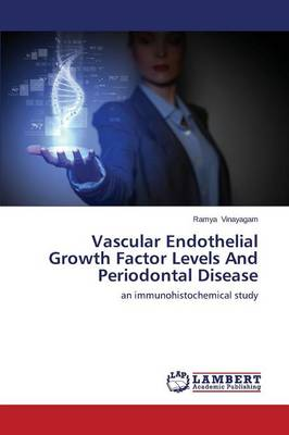 Vascular Endothelial Growth Factor Levels and Periodontal Disease (Paperback)