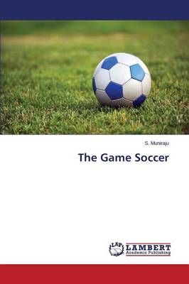 The Game Soccer (Paperback)