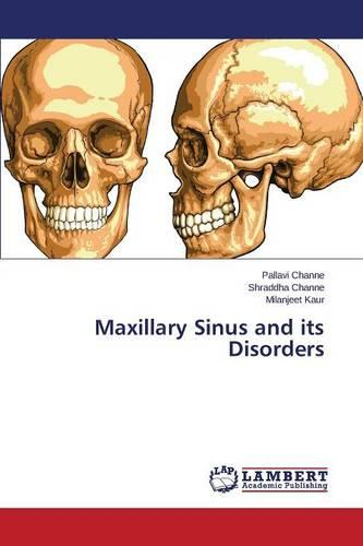 Maxillary Sinus and Its Disorders (Paperback)