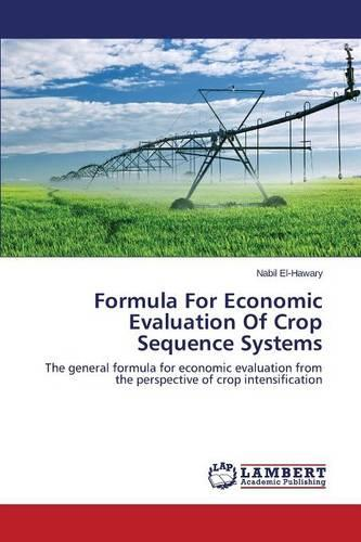 Formula for Economic Evaluation of Crop Sequence Systems (Paperback)