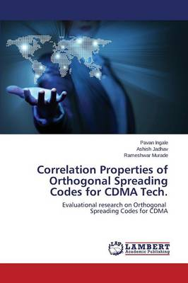 Correlation Properties of Orthogonal Spreading Codes for Cdma Tech. (Paperback)