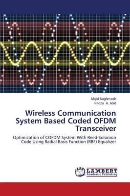 Wireless Communication System Based Coded Ofdm Transceiver (Paperback)