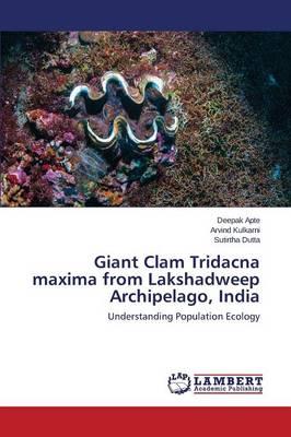 Giant Clam Tridacna Maxima from Lakshadweep Archipelago, India (Paperback)