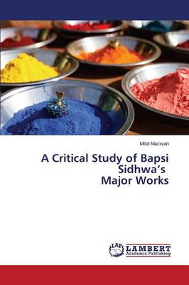 A Critical Study of Bapsi Sidhwa's Major Works (Paperback)