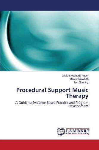 Procedural Support Music Therapy (Paperback)