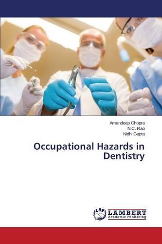 Occupational Hazards in Dentistry (Paperback)