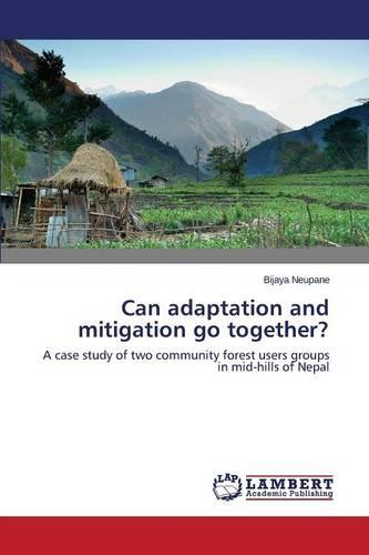 Can Adaptation and Mitigation Go Together? (Paperback)