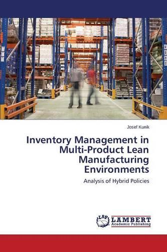 Inventory Management in Multi-Product Lean Manufacturing Environments (Paperback)