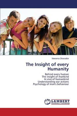 The Insight of Every Humanity (Paperback)