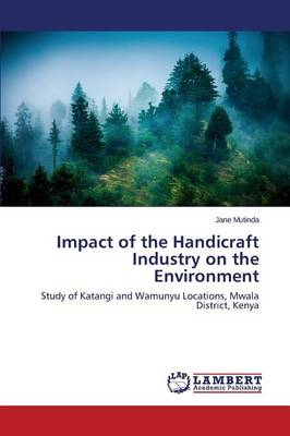 Impact of the Handicraft Industry on the Environment (Paperback)