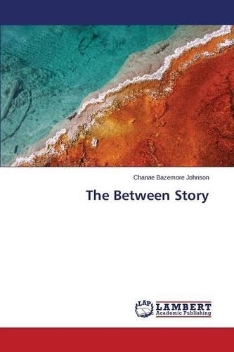 The Between Story (Paperback)