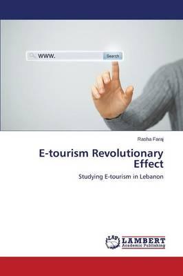 E-Tourism Revolutionary Effect (Paperback)