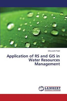 Application of RS and GIS in Water Resources Management (Paperback)