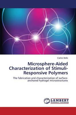 Microsphere-Aided Characterization of Stimuli-Responsive Polymers (Paperback)