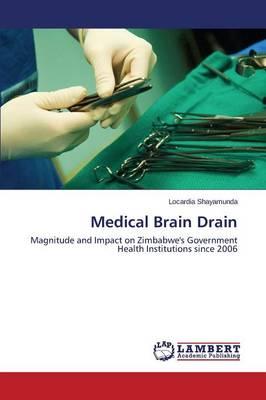 Medical Brain Drain (Paperback)