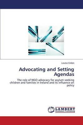 Advocating and Setting Agendas (Paperback)