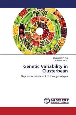 Genetic Variability in Clusterbean (Paperback)