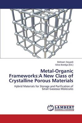 Metal-Organic Frameworks: A New Class of Crystalline Porous Materials (Paperback)