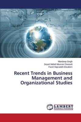 Recent Trends in Business Management and Organizational Studies (Paperback)