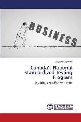 Canada's National Standardized Testing Program (Paperback)