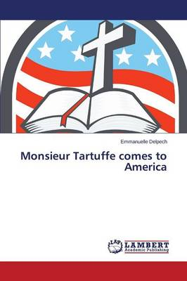 Monsieur Tartuffe Comes to America (Paperback)