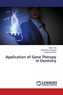 Application of Gene Therapy in Dentistry (Paperback)