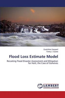 Flood Loss Estimate Model (Paperback)