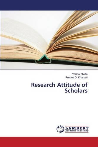 Research Attitude of Scholars (Paperback)