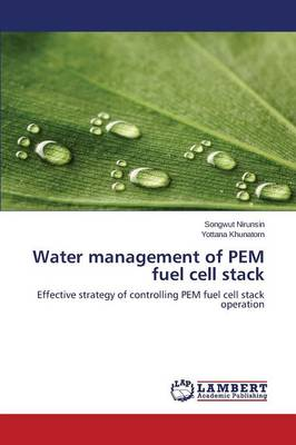 Water Management of Pem Fuel Cell Stack (Paperback)