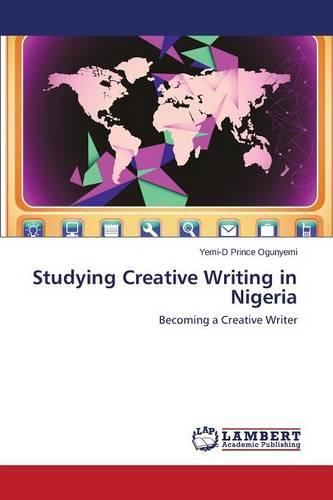 Studying Creative Writing in Nigeria (Paperback)