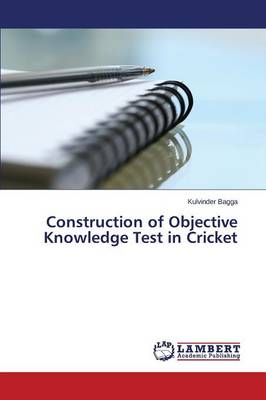 Construction of Objective Knowledge Test in Cricket (Paperback)