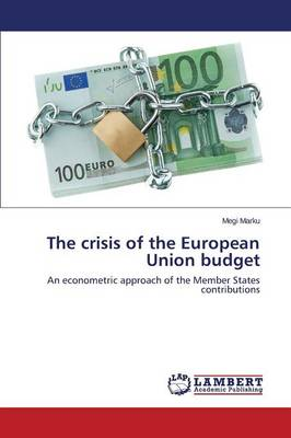 The Crisis of the European Union Budget (Paperback)