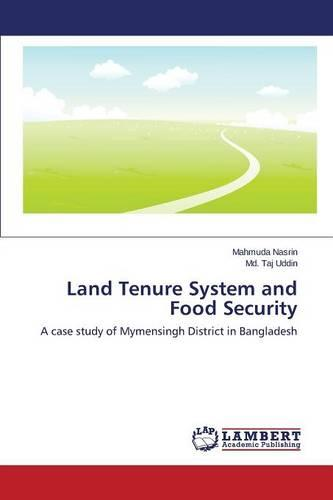 Land Tenure System and Food Security (Paperback)