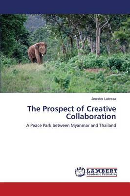 The Prospect of Creative Collaboration (Paperback)