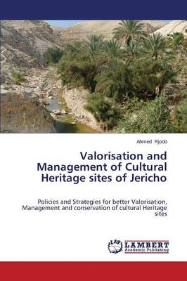 Valorisation and Management of Cultural Heritage Sites of Jericho (Paperback)