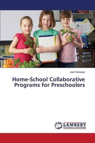 Home-School Collaborative Programs for Preschoolers (Paperback)