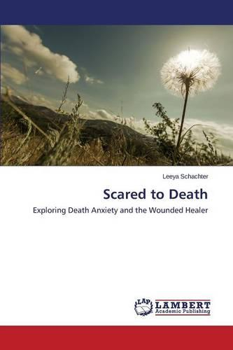 Scared to Death (Paperback)