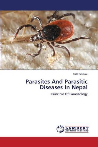 Parasites and Parasitic Diseases in Nepal (Paperback)