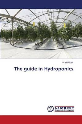 The Guide in Hydroponics (Paperback)