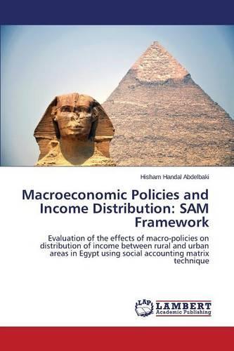 Macroeconomic Policies and Income Distribution: Sam Framework (Paperback)