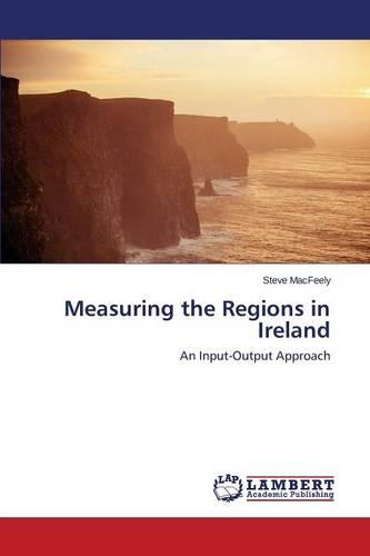 Measuring the Regions in Ireland (Paperback)